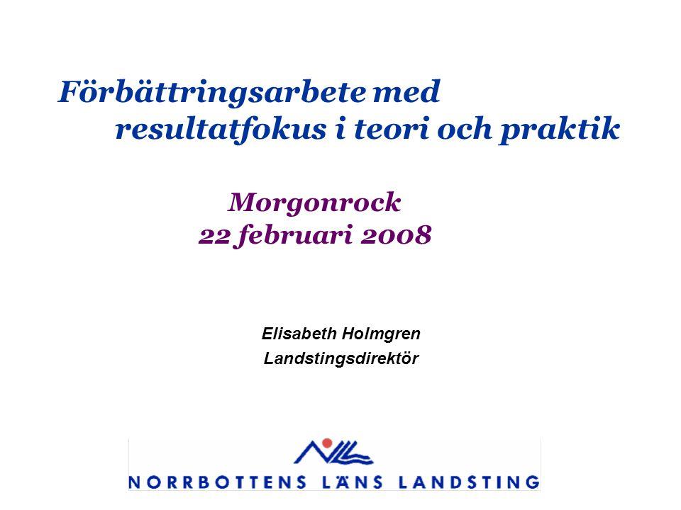 Elisabeth Holmgren Landstingsdirektör