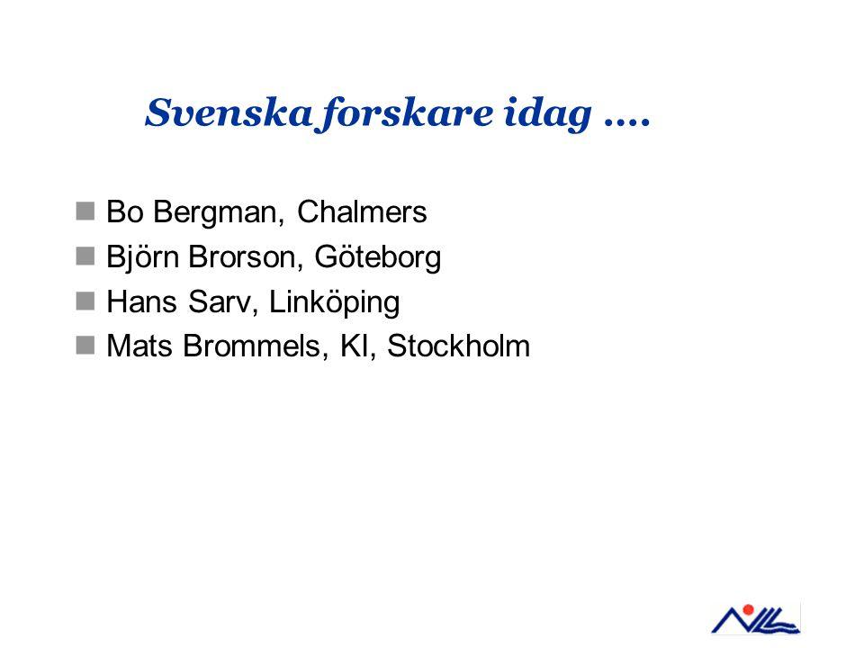 Svenska forskare idag ….