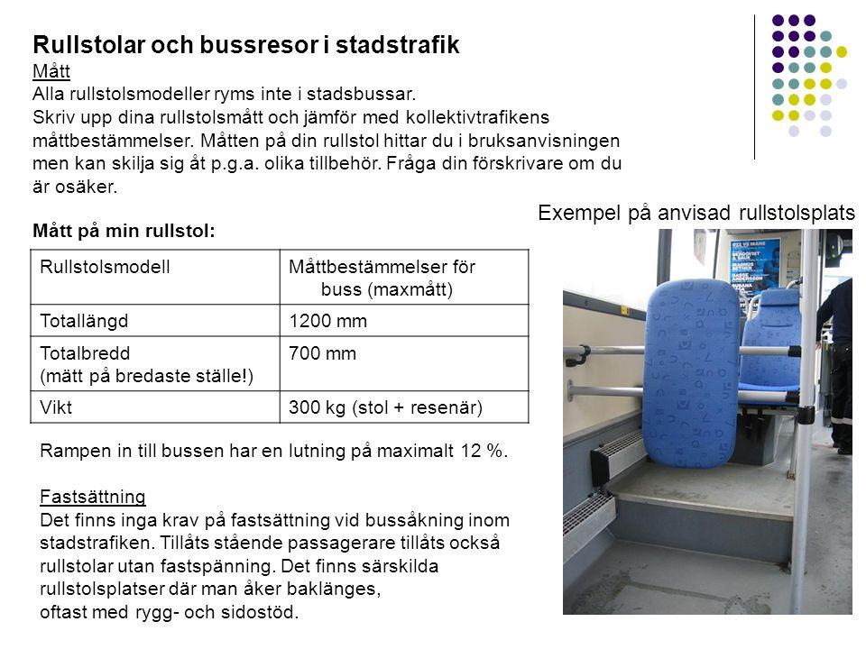 Rullstolar och bussresor i stadstrafik