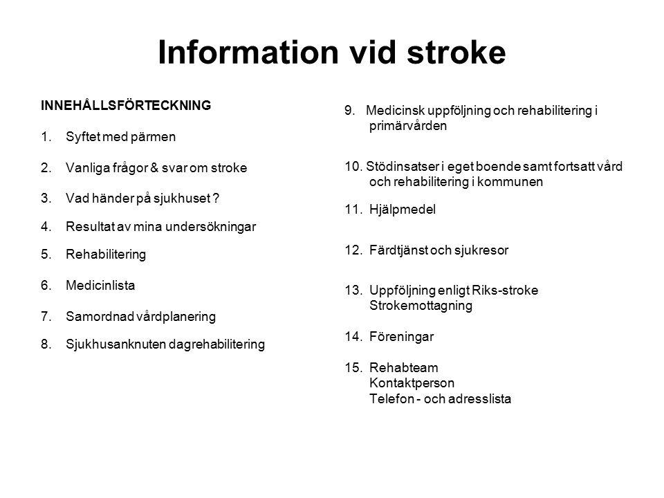 Information vid stroke