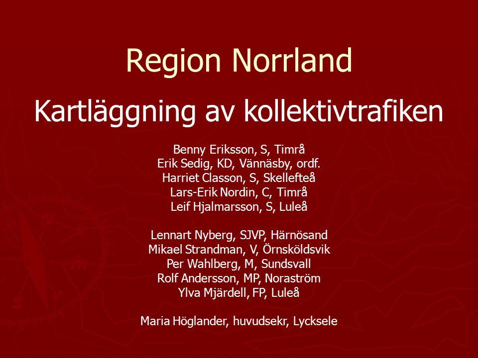 Region Norrland Kartläggning av kollektivtrafiken