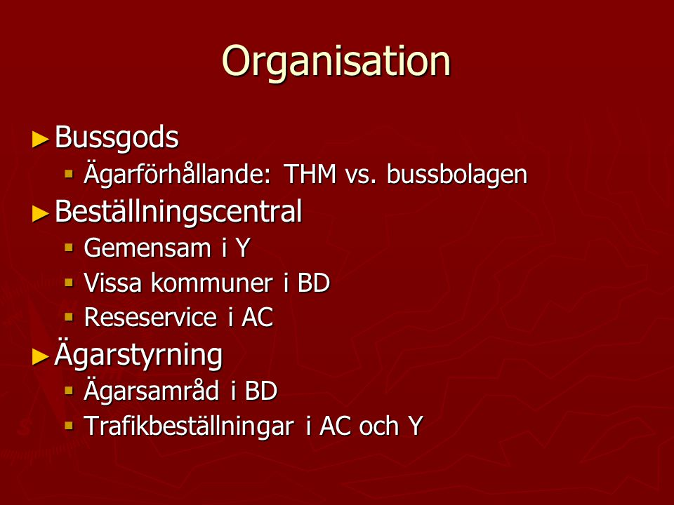 Organisation Bussgods Beställningscentral Ägarstyrning