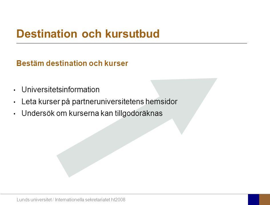Destination och kursutbud