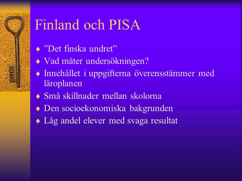 Finland och PISA Det finska undret Vad mäter undersökningen