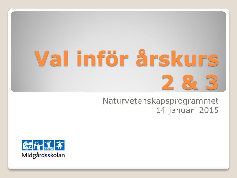 Naturvetenskapsprogrammet 14 januari 2015