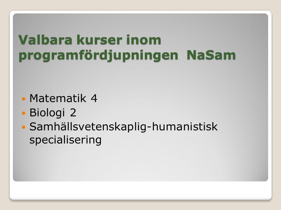 Valbara kurser inom programfördjupningen NaSam