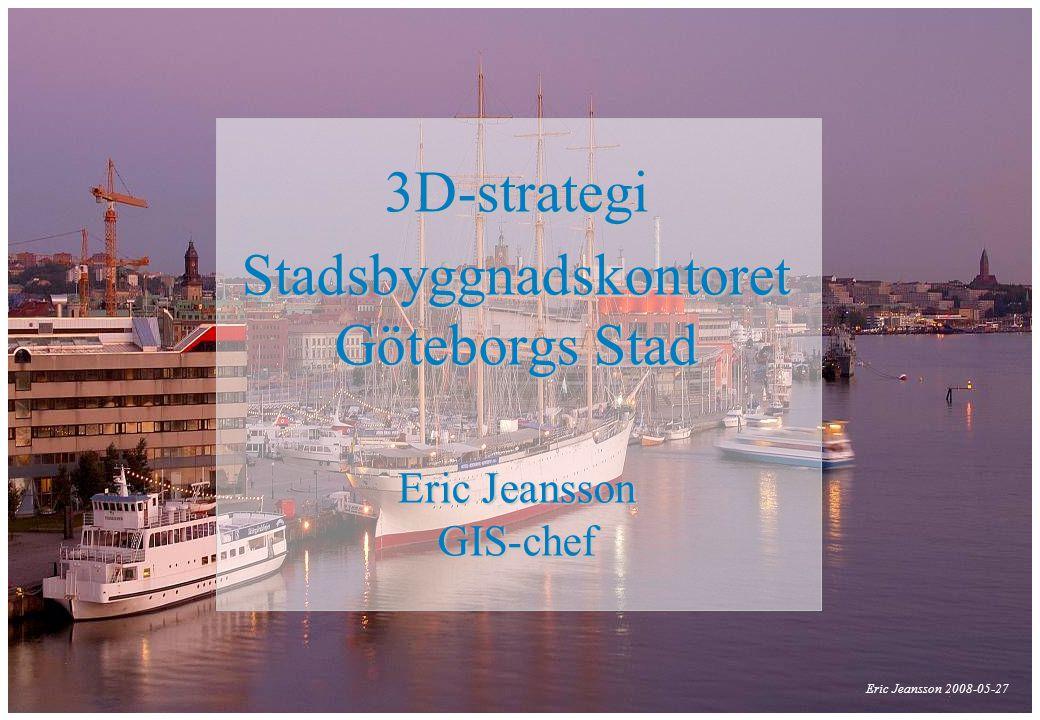 3D-strategi Stadsbyggnadskontoret Göteborgs Stad Eric Jeansson GIS-chef