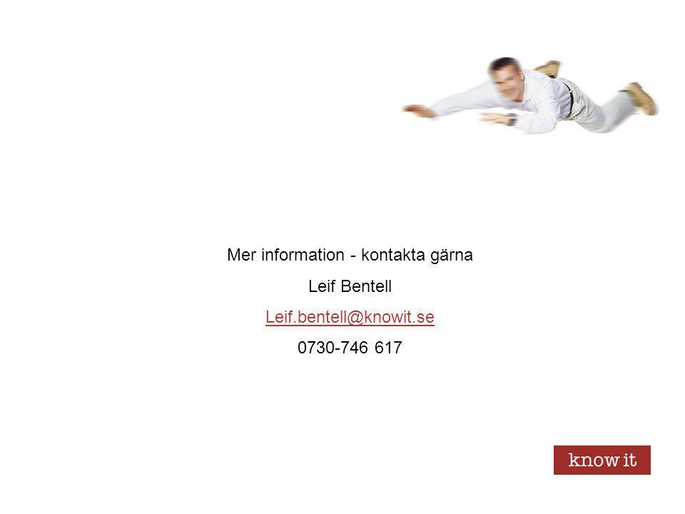 Mer information - kontakta gärna