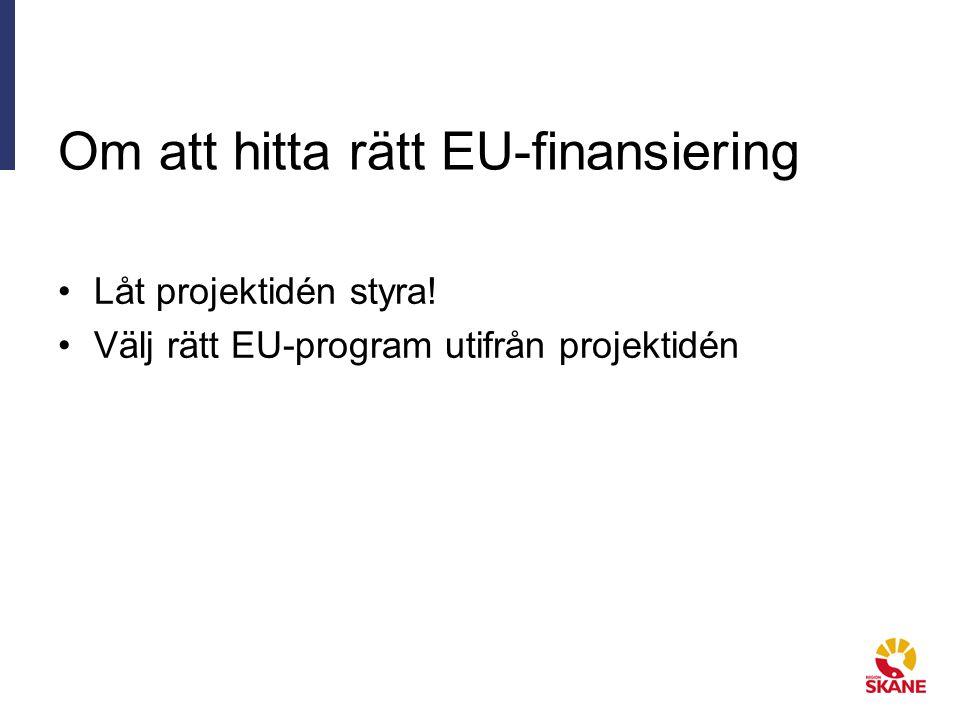 Om att hitta rätt EU-finansiering