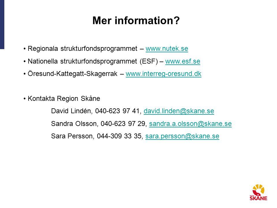 Mer information Regionala strukturfondsprogrammet – www.nutek.se