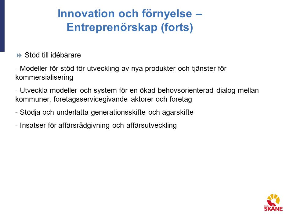 Innovation och förnyelse – Entreprenörskap (forts)
