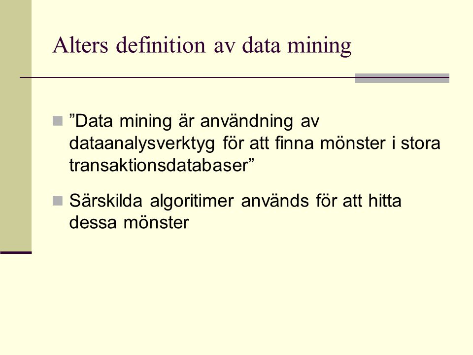 Alters definition av data mining