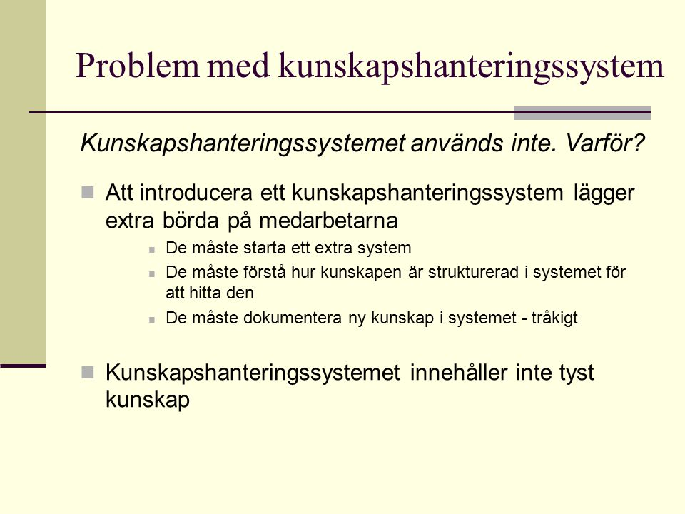 Problem med kunskapshanteringssystem
