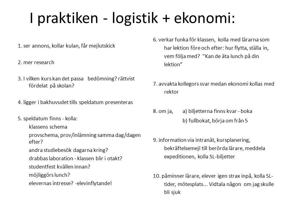 I praktiken - logistik + ekonomi: