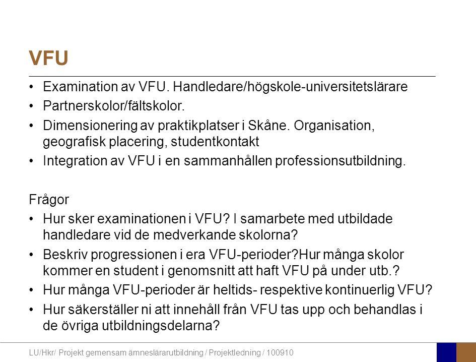 VFU Examination av VFU. Handledare/högskole-universitetslärare
