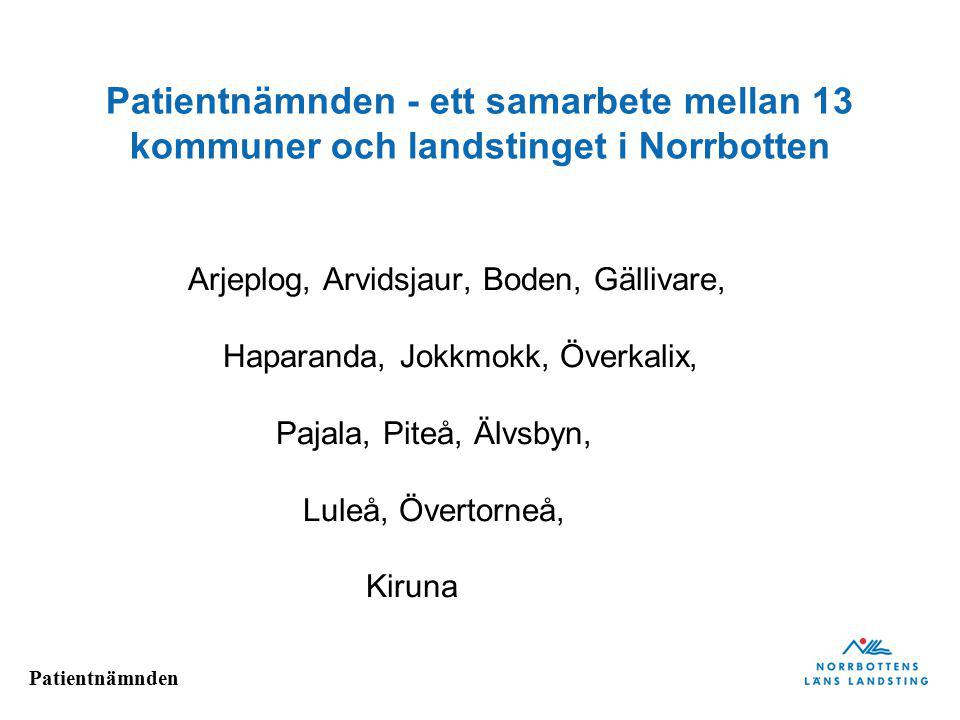 Patientnämnden - ett samarbete mellan 13 kommuner och landstinget i Norrbotten