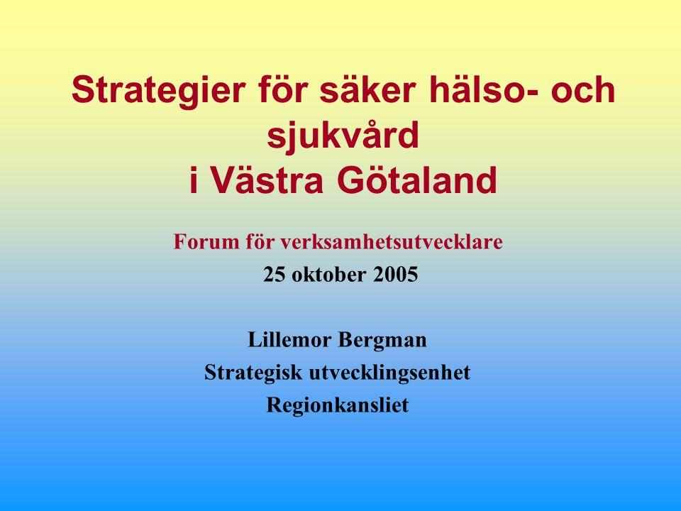 Strategier för säker hälso- och sjukvård i Västra Götaland