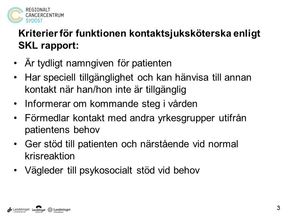 Kriterier för funktionen kontaktsjuksköterska enligt SKL rapport:
