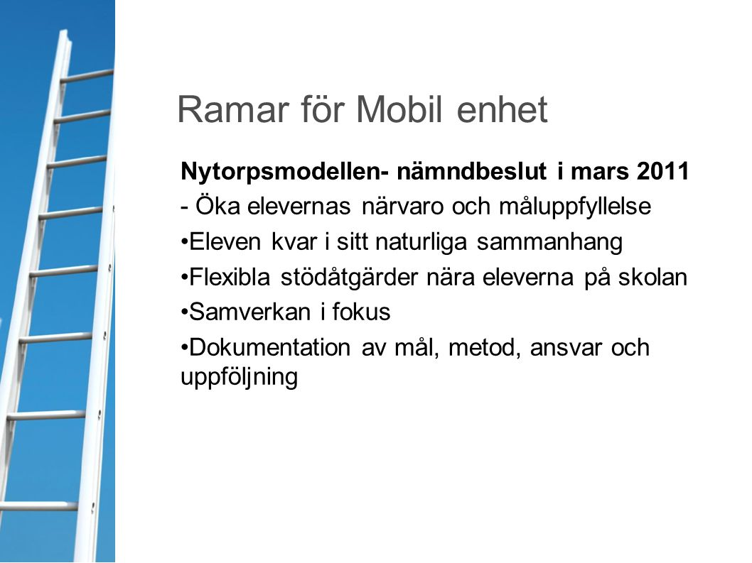 Ramar för Mobil enhet Nytorpsmodellen- nämndbeslut i mars 2011