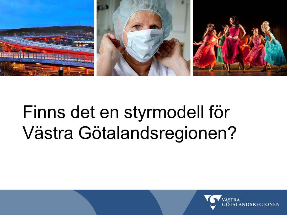 Finns det en styrmodell för Västra Götalandsregionen
