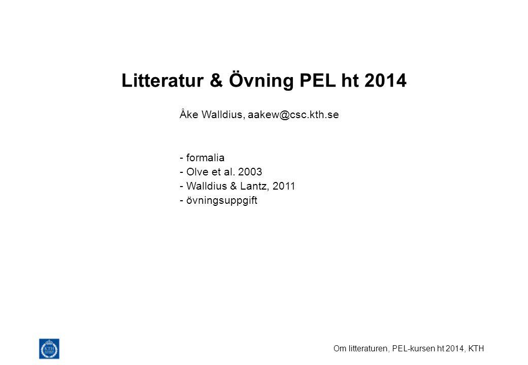 Litteratur & Övning PEL ht 2014