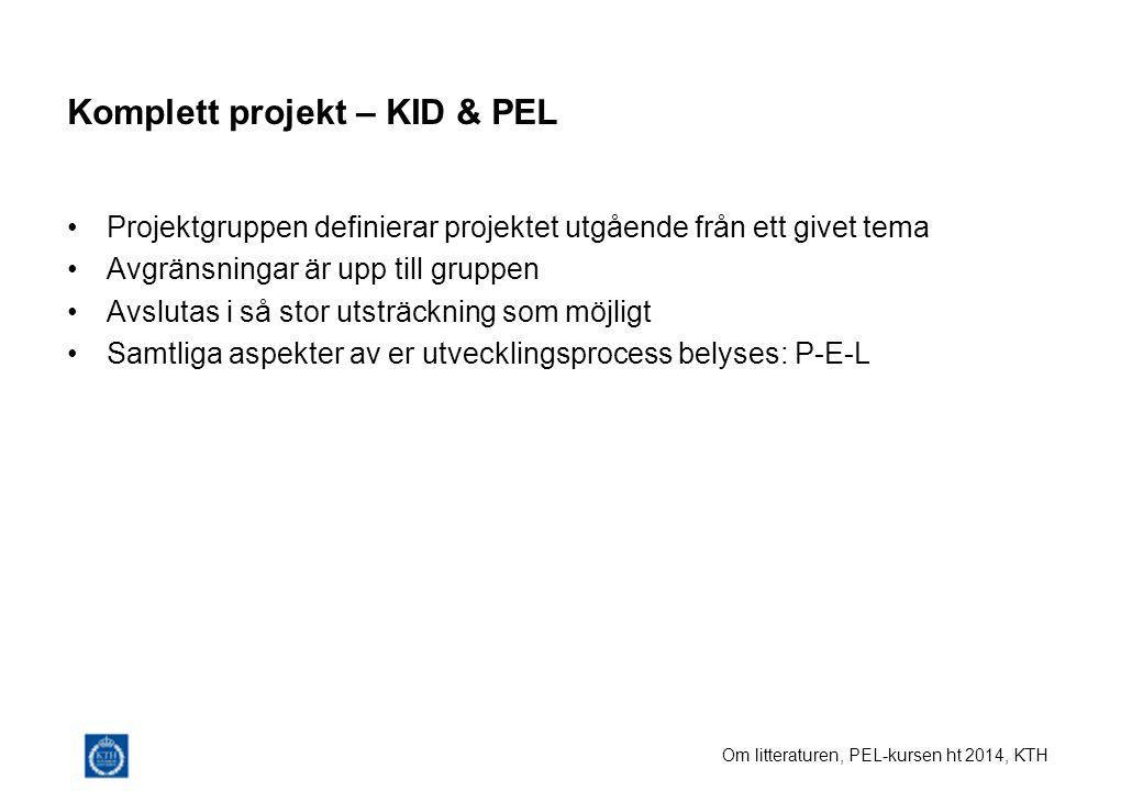 Komplett projekt – KID & PEL