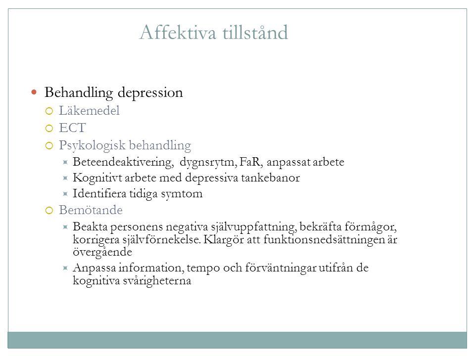 Affektiva tillstånd Behandling depression Läkemedel ECT