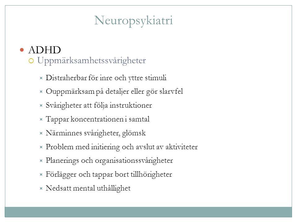 Neuropsykiatri ADHD Uppmärksamhetssvårigheter