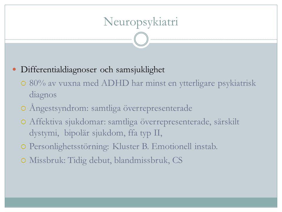 Neuropsykiatri Differentialdiagnoser och samsjuklighet