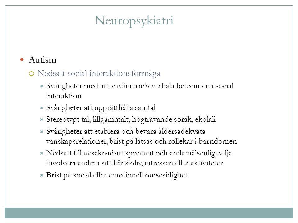 Neuropsykiatri Autism Nedsatt social interaktionsförmåga