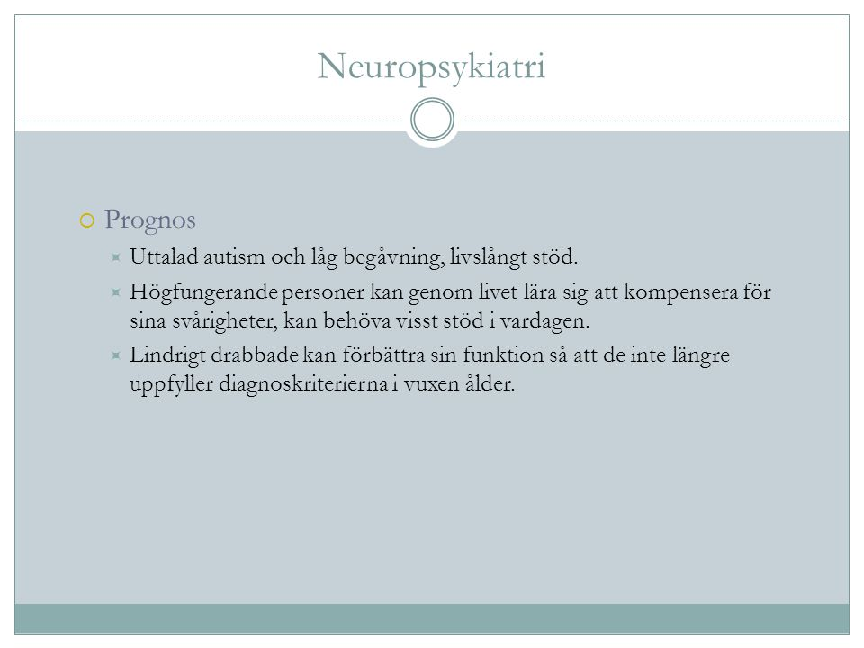 Neuropsykiatri Prognos