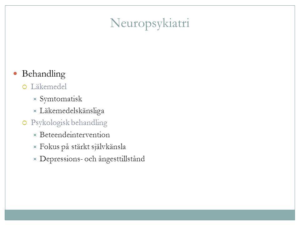 Neuropsykiatri Behandling Läkemedel Symtomatisk Läkemedelskänsliga
