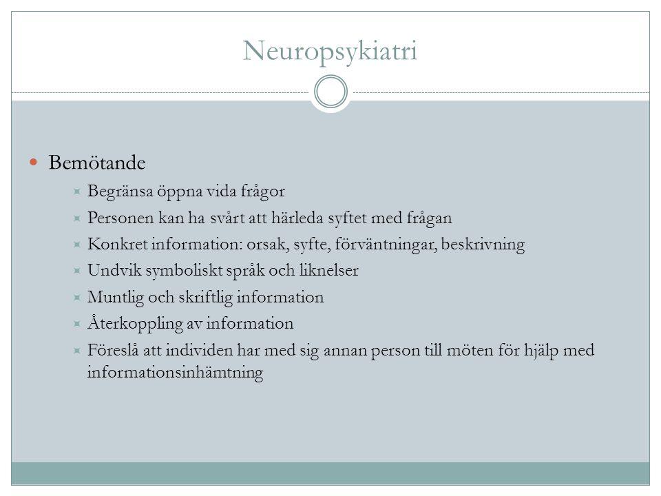 Neuropsykiatri Bemötande Begränsa öppna vida frågor