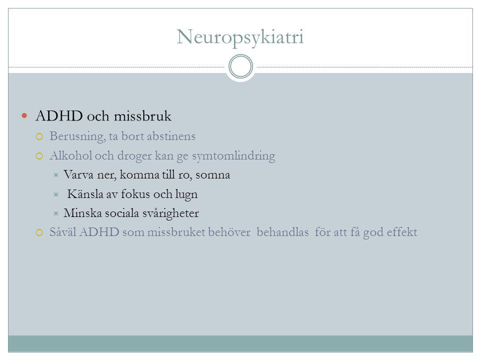 Neuropsykiatri ADHD och missbruk Berusning, ta bort abstinens