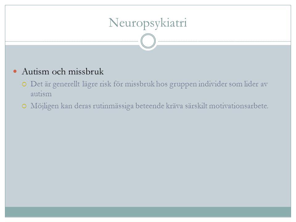 Neuropsykiatri Autism och missbruk