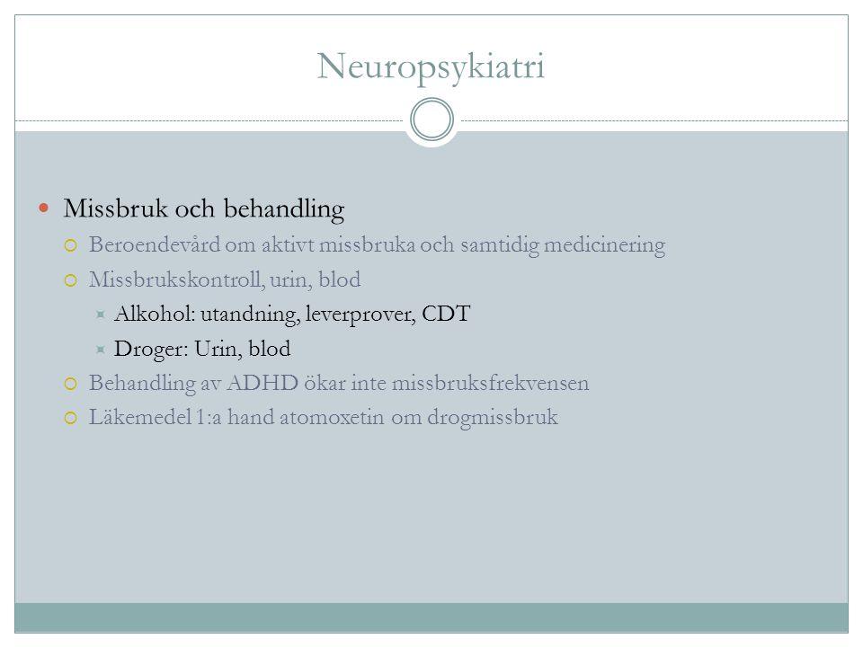 Neuropsykiatri Missbruk och behandling