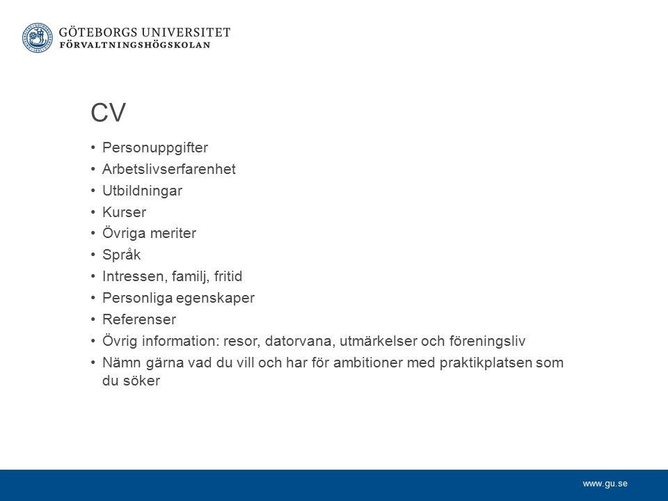 CV Personuppgifter Arbetslivserfarenhet Utbildningar Kurser