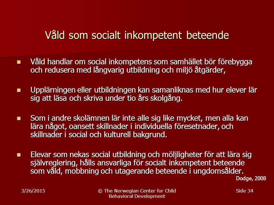 Våld som socialt inkompetent beteende