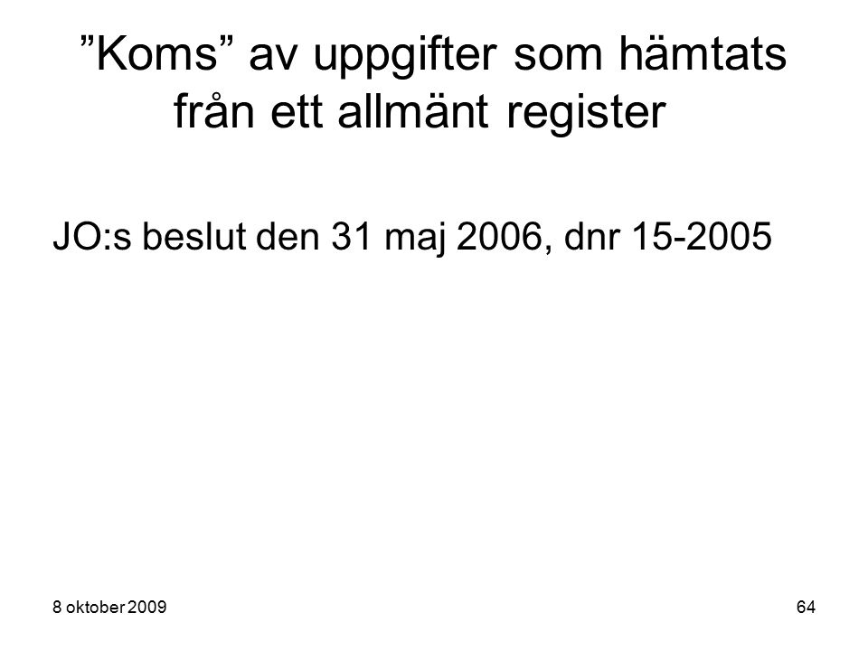 Koms av uppgifter som hämtats från ett allmänt register