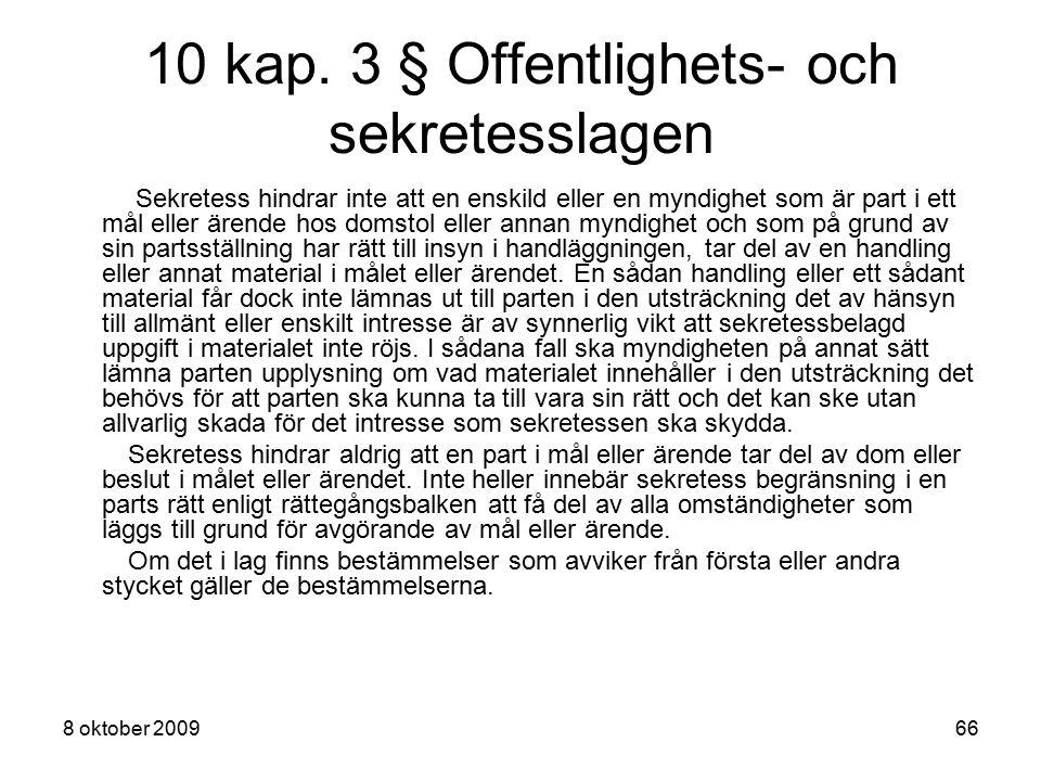 10 kap. 3 § Offentlighets- och sekretesslagen