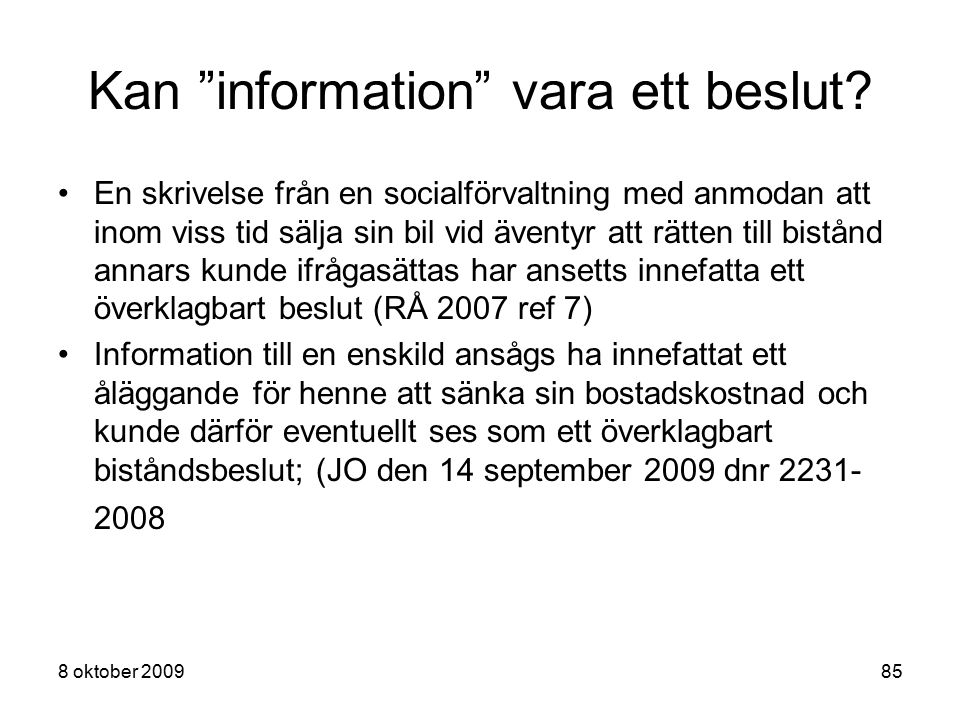 Kan information vara ett beslut
