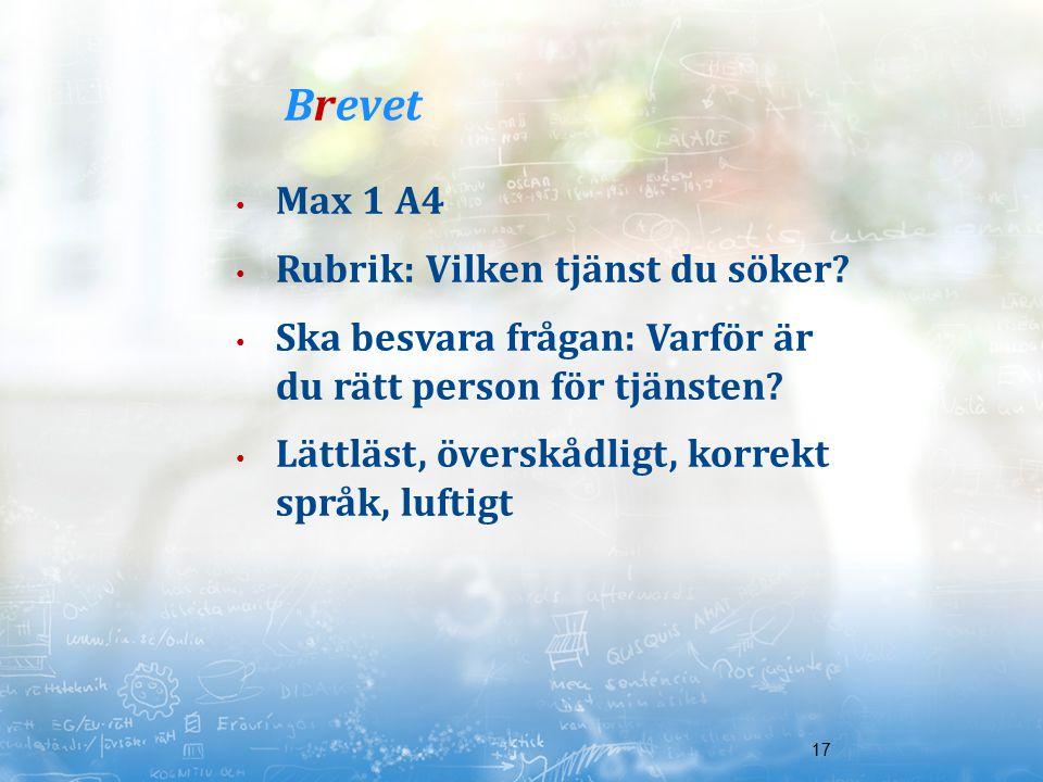 Brevet Max 1 A4 Rubrik: Vilken tjänst du söker