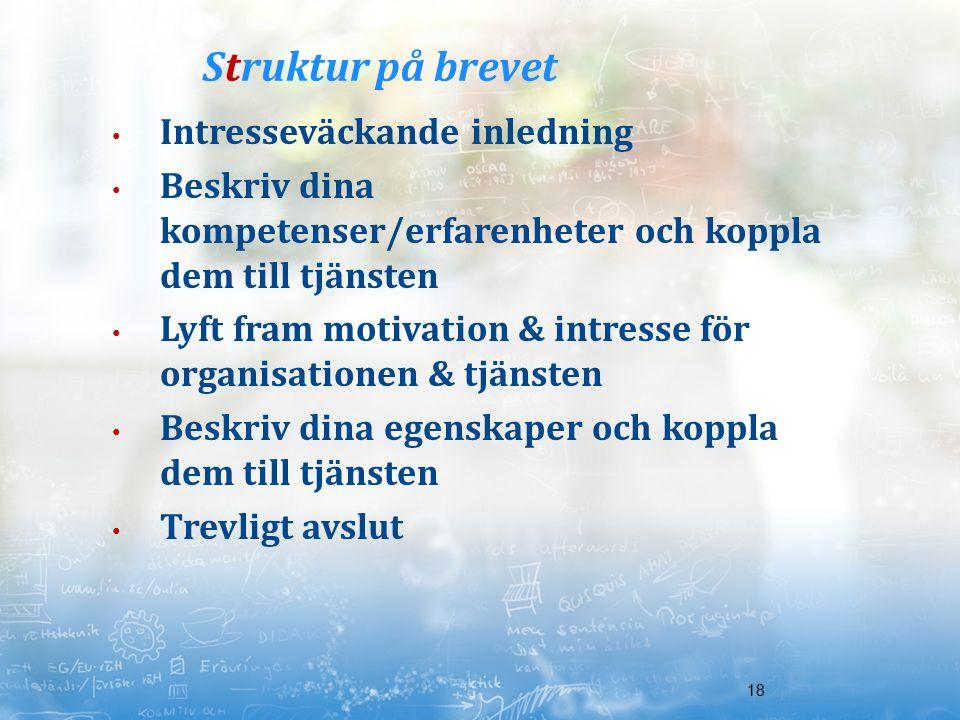Struktur på brevet Intresseväckande inledning
