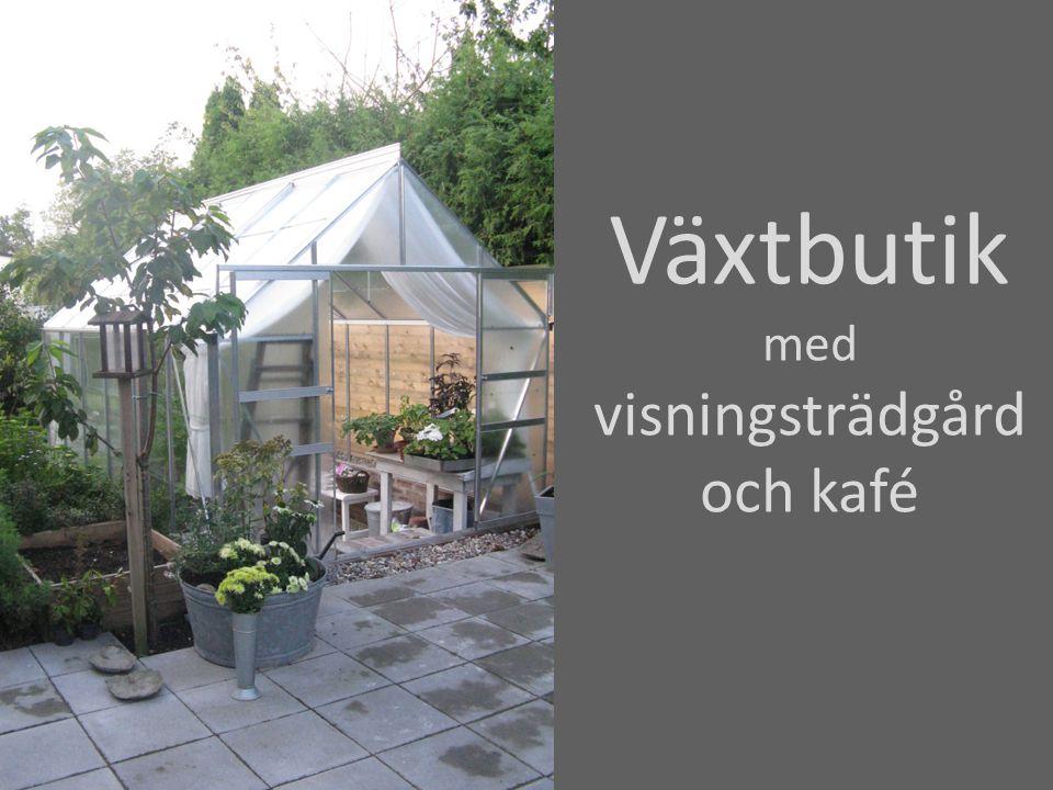 Växtbutik med visningsträdgård och kafé