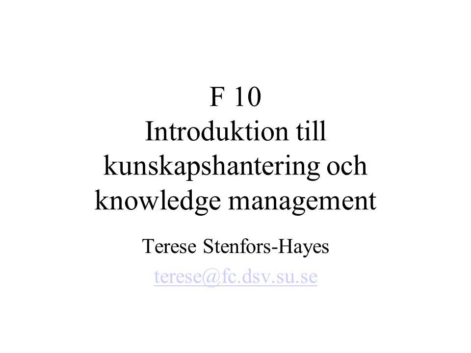 F 10 Introduktion till kunskapshantering och knowledge management