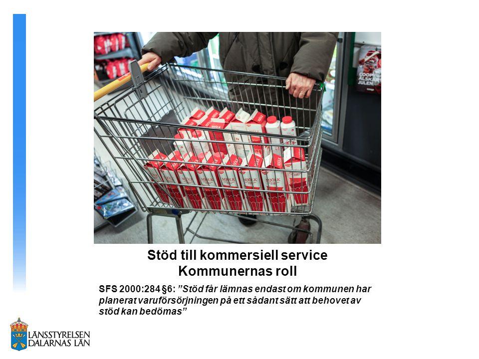 Stöd till kommersiell service Kommunernas roll