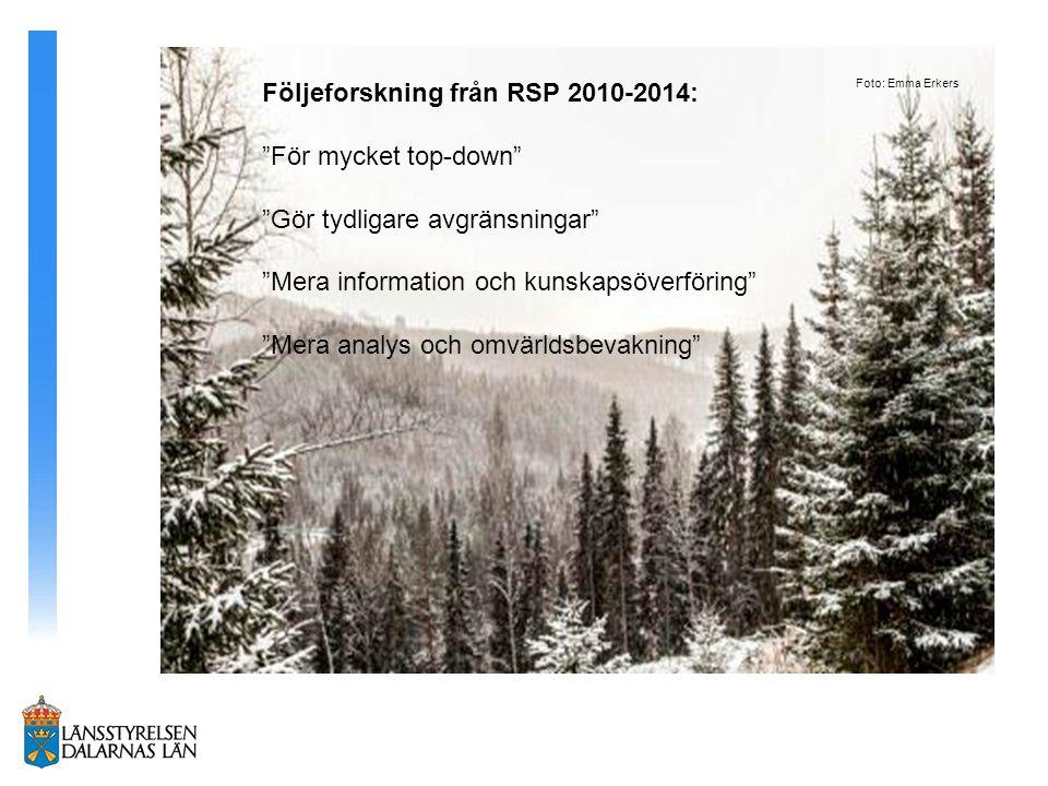 Följeforskning från RSP 2010-2014: För mycket top-down