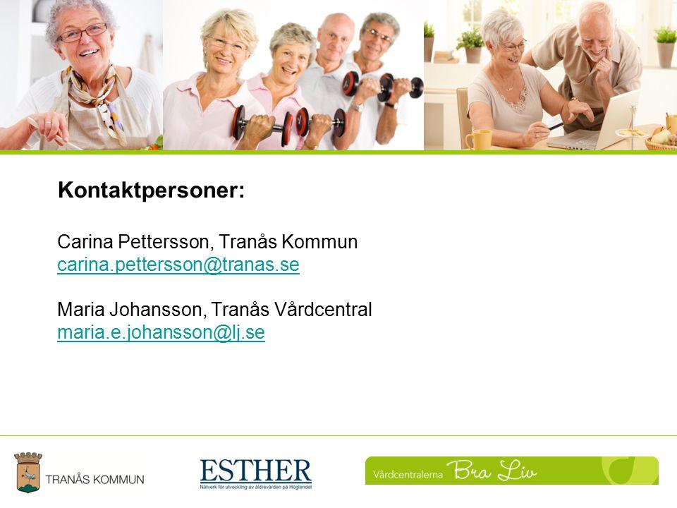 Kontaktpersoner: Carina Pettersson, Tranås Kommun carina