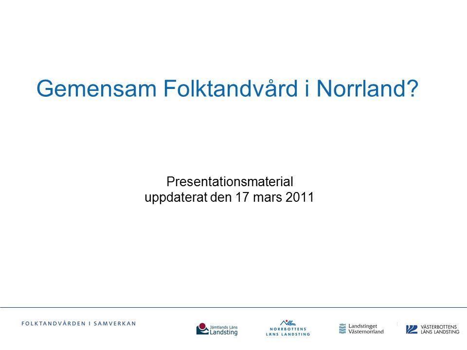 Gemensam Folktandvård i Norrland