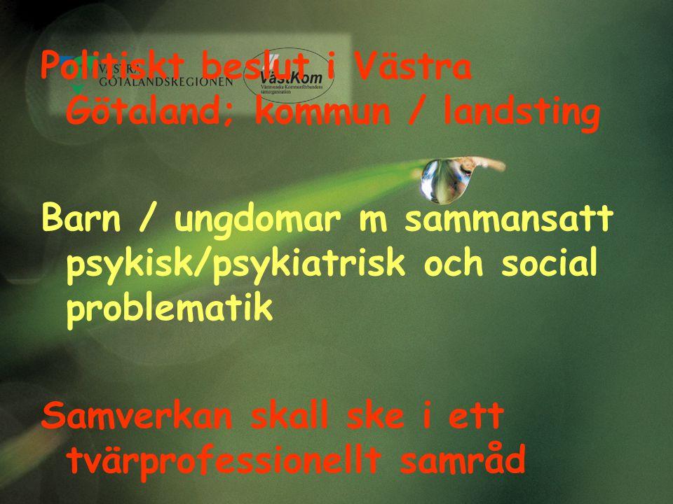 Politiskt beslut i Västra Götaland; kommun / landsting